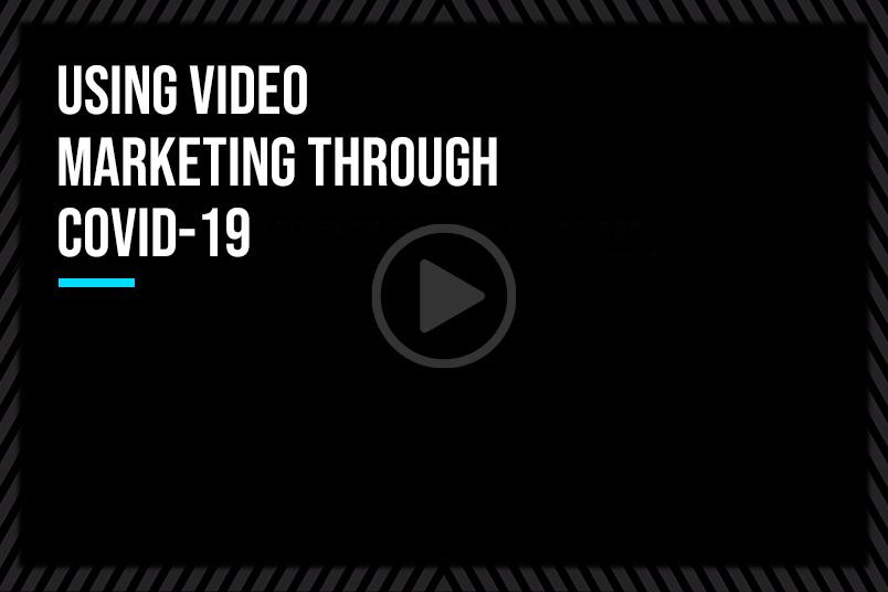 Using Video Storytelling Through COVID-19